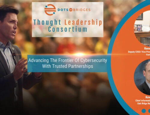 Re-release: Advancing the Frontier of Cybersecurity with Trusted Partnerships w/Renee Tarun, Fortinet & Kevin Kerr, ORNL, February 17th, 11AM (EST)