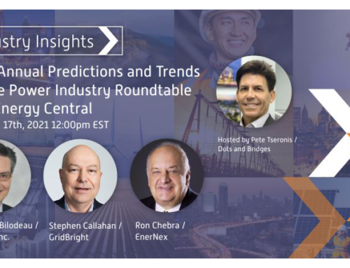 2021 Annual Predictions and Trends for the Power Industry Roundtable with energy Central, February 17th, 2021, 12PM (EST)