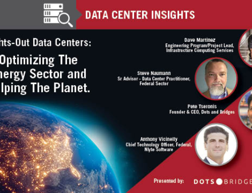 Data Center Insights: Lights-Out Data Centers: Optimizing The Energy Sector and Helping The Planet.
