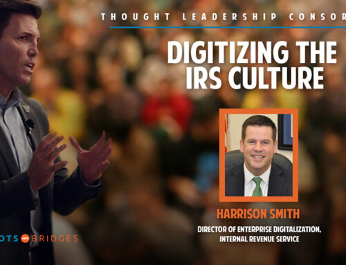 Digitizing the IRS Culture, April 1, 2021, 11:00 AM (EST)