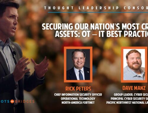 Securing Our Nation's Most Critical Assets: OT – IT Best Practices